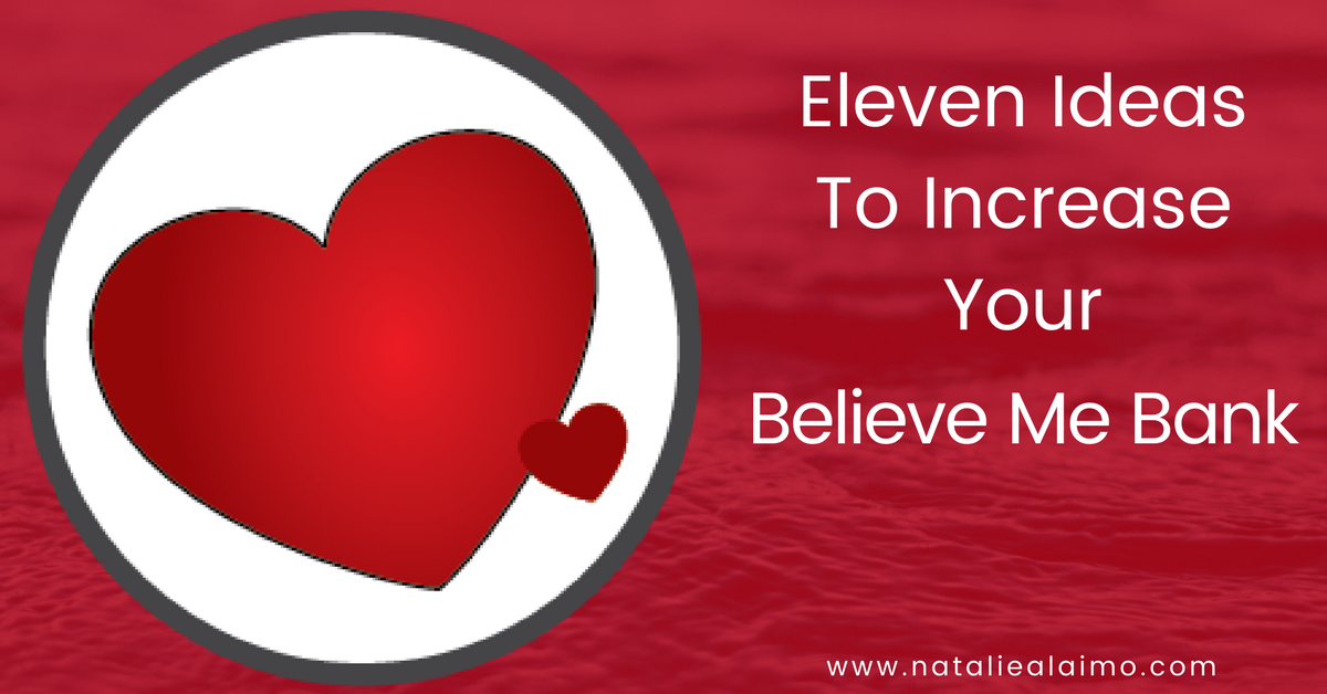 Eleven Ideas To Increase Your Believe Me Bank